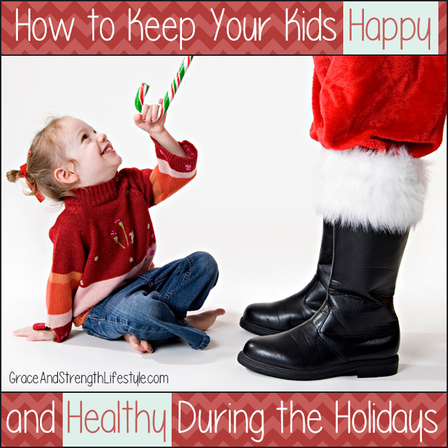 how-to-keep-your-kids-happy-and-healthy-during-the-holidays